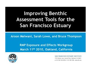 Improving Benthic  Assessment Tools for the  San Francisco Estuary
