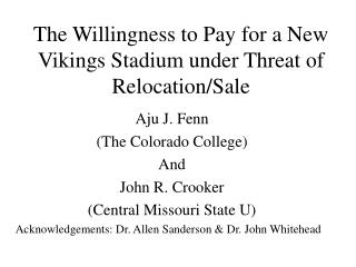 The Willingness to Pay for a New Vikings Stadium  under Threat of Relocation/Sale