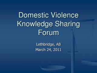 Domestic Violence  Knowledge Sharing Forum