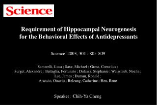 Requirement of Hippocampal Neurogenesis  for the Behavioral Effects of Antidepressants