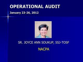OPERATIONAL AUDIT January 23-26, 2012