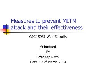Measures to prevent MITM attack and their effectiveness
