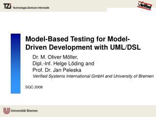 Model-Based Testing for Model-Driven Development with UML/DSL