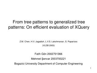From tree patterns to generalized tree patterns: On efficient evaluation of XQuery