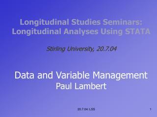 Data Management for Longitudinal Data