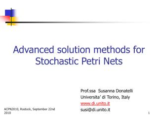 Advanced solution methods for Stochastic Petri Nets