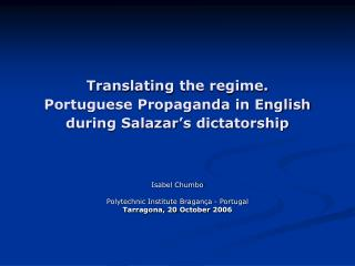 Translating the regime. Portuguese Propaganda in English during Salazar's dictatorship