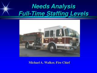 Needs Analysis Full-Time Staffing Levels