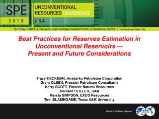 Best Practices for Reserves Estimation in Unconventional Reservoirs —