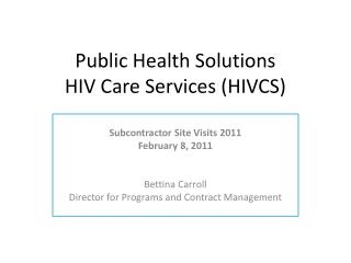 Public Health Solutions HIV Care Services (HIVCS)