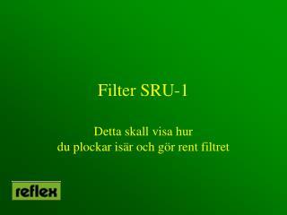Filter SRU-1