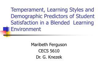Maribeth Ferguson CECS 5610 Dr. G. Knezek