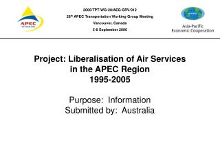 Project: Liberalisation of Air Services in the APEC Region  1995-2005