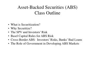 Asset-Backed Securities (ABS) Class Outline