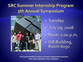 SRC Summer Internship Program 5th  Annual Symposium
