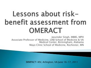 Lessons about risk-benefit assessment from OMERACT