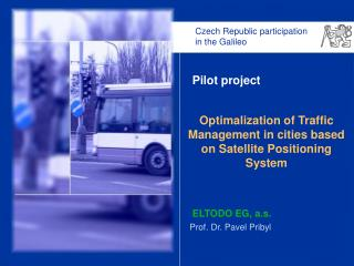Optimalization of Traffic Management in cities based on Satellite Positioning System