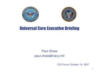 Universal Core Executive Briefing