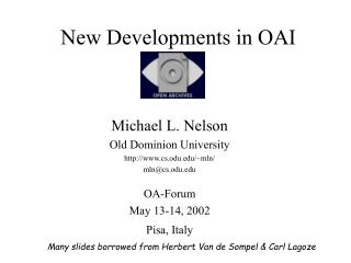 New Developments in OAI