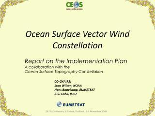 Ocean Surface Vector Wind Constellation
