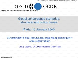 Structural feed-back mechanisms supporting convergence: Some observations