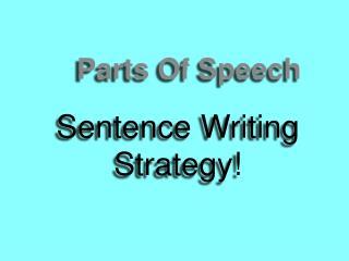 Sentence Writing Strategy!