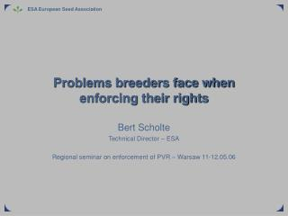 Problems breeders face when enforcing their rights