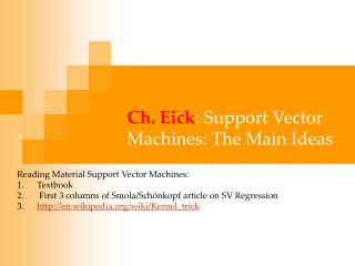 Ch. Eick : Support Vector Machines: The Main Ideas