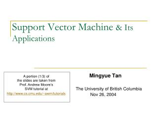 Support Vector Machine  & Its Applications