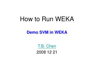 How to Run WEKA Demo SVM in WEKA