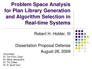 Problem Space Analysis for Plan Library Generation and Algorithm Selection in Real-time Systems