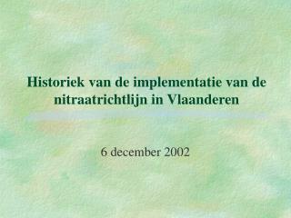 Historiek van de implementatie van de nitraatrichtlijn in Vlaanderen
