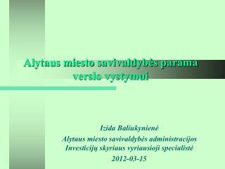 Alytaus miesto savivaldybės parama verslo vystymui