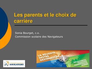 Les parents et le choix de carrière