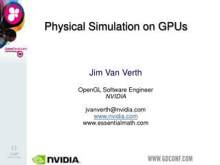 Physical Simulation on GPUs