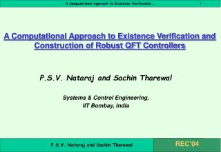 A Computational Approach to Existence Verification and Construction of Robust QFT Controllers