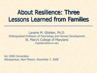 About Resilience: Three Lessons Learned from Families
