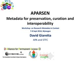 APARSEN Metadata for preservation, curation and interoperability