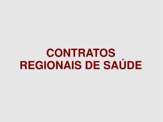 CONTRATOS REGIONAIS DE SA�DE