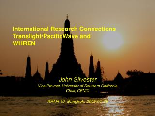 International Research Connections Translight/PacificWave and WHREN