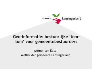 Geo-informatie: bestuurlijke 'tom-tom' voor gemeentebestuurders