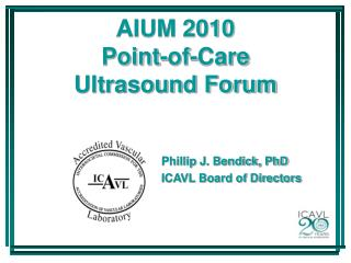 AIUM 2010 Point-of-Care Ultrasound Forum