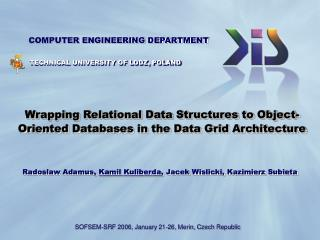 Wrapping Relational Data Structures to Object-Oriented Databases in the Data Grid Architecture