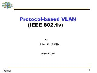 Protocol-based VLAN (IEEE 802.1v)
