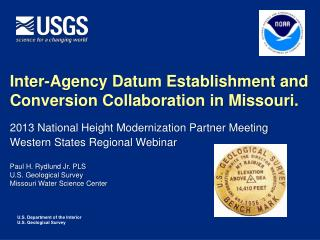 Inter-Agency Datum Establishment and Conversion Collaboration in Missouri.