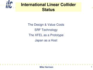 The Design & Value Costs SRF Technology The XFEL as a Prototype Japan as a Host