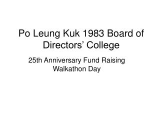 Po Leung Kuk 1983 Board of Directors  College