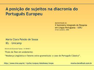 A posição de sujeitos na diacronia do  Português Europeu