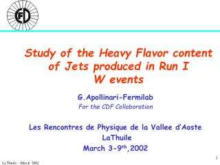 Study of the Heavy Flavor content of Jets produced in Run I  W events