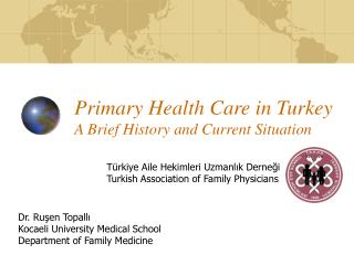 Primary Health Care in Turkey A Brief History and Current Situation